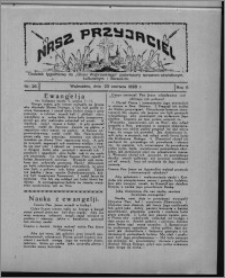 """Nasz Przyjaciel : dodatek tygodniowy """"Głosu Wąbrzeskiego"""" poświęcony sprawom oświatowym, kulturalnym i literackim 1928.06.23, R. 5, nr 26"""