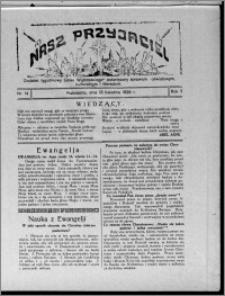 """Nasz Przyjaciel : dodatek tygodniowy """"Głosu Wąbrzeskiego"""" poświęcony sprawom oświatowym, kulturalnym i literackim 1929.04.13, R. 7 [i.e. 6], nr 14 [i.e. 15]"""