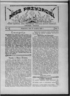 """Nasz Przyjaciel : dodatek tygodniowy """"Głosu Wąbrzeskiego"""" poświęcony sprawom oświatowym, kulturalnym i literackim 1929.09.21, R. 7 [i.e. 6], nr 31"""
