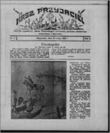 """Nasz Przyjaciel : dodatek tygodniowy """"Głosu Wąbrzeskiego"""" poświęcony sprawom oświatowym, kulturalnym i literackim 1931.02.14, R. 9, nr 7"""