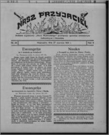 """Nasz Przyjaciel : dodatek tygodniowy """"Głosu Wąbrzeskiego"""" poświęcony sprawom oświatowym, kulturalnym i literackim 1931.06.27, R. 9, nr 26"""