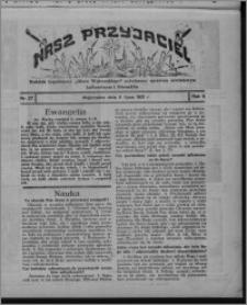 """Nasz Przyjaciel : dodatek tygodniowy """"Głosu Wąbrzeskiego"""" poświęcony sprawom oświatowym, kulturalnym i literackim 1931.07.04, R. 9, nr 27"""
