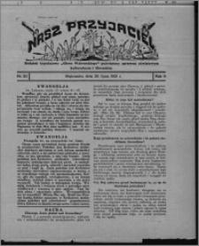 """Nasz Przyjaciel : dodatek tygodniowy """"Głosu Wąbrzeskiego"""" poświęcony sprawom oświatowym, kulturalnym i literackim 1931.07.25, R. 9, nr 30"""