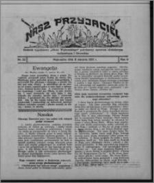 """Nasz Przyjaciel : dodatek tygodniowy """"Głosu Wąbrzeskiego"""" poświęcony sprawom oświatowym, kulturalnym i literackim 1931.08.08, R. 9, nr 32"""