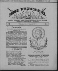 """Nasz Przyjaciel : dodatek tygodniowy """"Głosu Wąbrzeskiego"""" poświęcony sprawom oświatowym, kulturalnym i literackim 1931.11.14, R. 9, nr 47 [i.e. 46]"""