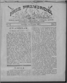 """Nasz Przyjaciel : dodatek tygodniowy """"Głosu Wąbrzeskiego"""" poświęcony sprawom oświatowym, kulturalnym i literackim 1932.02.13, R. 10, nr 7"""