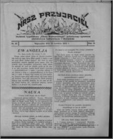 """Nasz Przyjaciel : dodatek tygodniowy """"Głosu Wąbrzeskiego"""" poświęcony sprawom oświatowym, kulturalnym i literackim 1932.04.23, R. 10, nr 16 [i.e. 17]"""