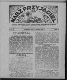 """Nasz Przyjaciel : dodatek tygodniowy """"Głosu Wąbrzeskiego"""" poświęcony sprawom oświatowym, kulturalnym i literackim 1932.11.12, R. 10, nr 47 [i.e. 46]"""