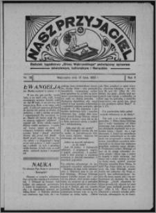 """Nasz Przyjaciel : dodatek tygodniowy """"Głosu Wąbrzeskiego"""" poświęcony sprawom oświatowym, kulturalnym i literackim 1933.07.15, R. 11, nr 28"""