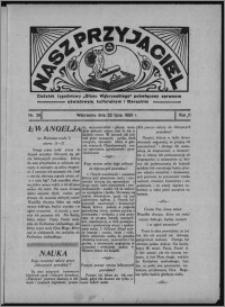 """Nasz Przyjaciel : dodatek tygodniowy """"Głosu Wąbrzeskiego"""" poświęcony sprawom oświatowym, kulturalnym i literackim 1933.07.22, R. 11, nr 29"""