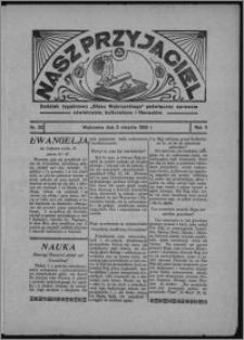 """Nasz Przyjaciel : dodatek tygodniowy """"Głosu Wąbrzeskiego"""" poświęcony sprawom oświatowym, kulturalnym i literackim 1933.08.05, R. 11, nr 32"""