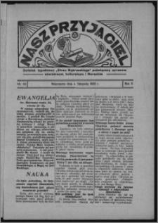 """Nasz Przyjaciel : dodatek tygodniowy """"Głosu Wąbrzeskiego"""" poświęcony sprawom oświatowym, kulturalnym i literackim 1933.11.04, R. 11, nr 62 [i.e. 45]"""