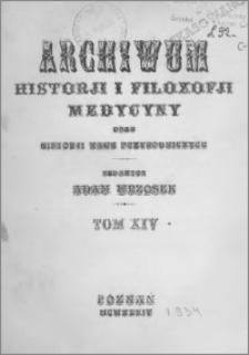 Archiwum Historii i Filozofii Medycyny 1934 t.14 z.1-2