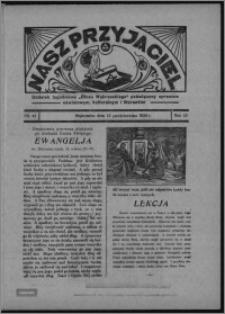 """Nasz Przyjaciel : dodatek tygodniowy """"Głosu Wąbrzeskiego"""" poświęcony sprawom oświatowym, kulturalnym i literackim 1934.10.13, R. 15 [i.e. 12], nr 43 [i.e. 41]"""