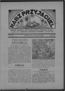 """Nasz Przyjaciel : dodatek tygodniowy """"Głosu Wąbrzeskiego"""" poświęcony sprawom oświatowym, kulturalnym i literackim 1934.11.17, R. 15 [i.e. 12], nr 48 [i.e. 46]"""