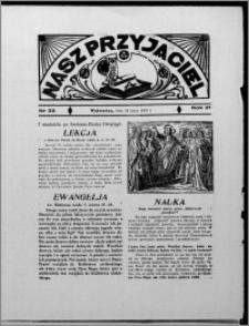 Nasz Przyjaciel 1939.07.16, R. 21, nr 25