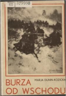 Burza od Wschodu : wspomnienia z Kijowszczyzny (1918-1920)