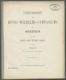 Jahresbericht des König-Wilhelms-Gymnasiums zu Stettin für das Schuljahr Ostern 1895/96