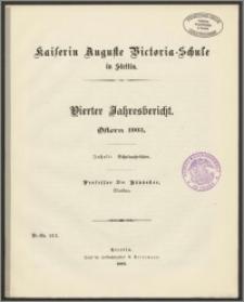Kaiserin Auguste Victoria-Schule in Stettin. Vierter Jahresbericht. Ostern 1903