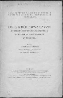 Opis królewszczyzn w województwach chełmińskim, pomorskim i malborskim w roku 1664