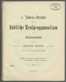 1. Jahres-Bericht über das städtische Realprogymnasium in Swinemünde für das Schuljahr 1901/1902