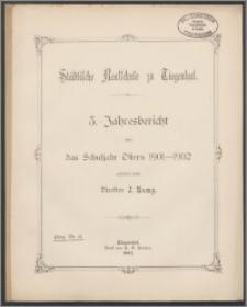 Städtische Realschule zu Tiegenhof. 3. Jahresbericht über das Schuljahr Ostern 1901-1902