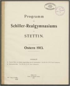 Programm des Schiller-Realgymnasiums zu Stettin. Ostern 1913