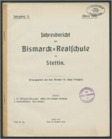 Jahresbericht der Bismarck-Realschule zu Stettin. Ostern 1910