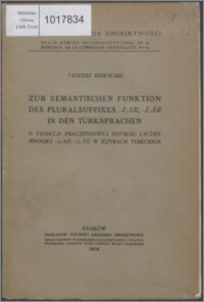 Zur semantischen Funktion des Pluralsuffixes -lar, -lär in den Türksprachen = O funkcji znaczeniowej sufiksu liczby mnogiej -lar, -lär w językach tureckich
