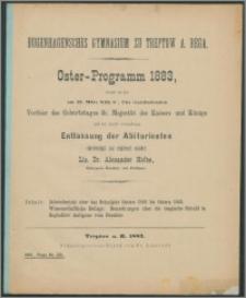 Bugenhagensches Gymnasium zu Treptow A. Rega. Oster-Programm 1883, womit zu der am 21. März