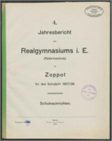 4. Jahresbericht des Realgymnasiums i. E. (Reformschule) zu Zoppot für das Schuljahr 1907/08