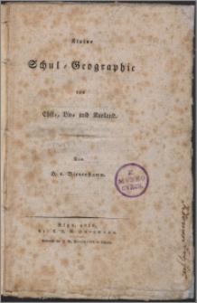Kleine Schul- Geographie von Ehst-, Liv- und Kurland