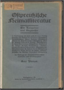 Ostpreussische Heimatliteratur : ein Ratgeber und Wegweiser