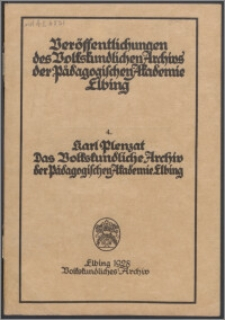 Das Volkskundliche Archiv der Pädagogischen Akademie Elbing