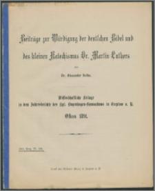 Beiträge zur Würdigung der deutschen Bibel und des kleinen Katechismus Dr. Martin Luthers