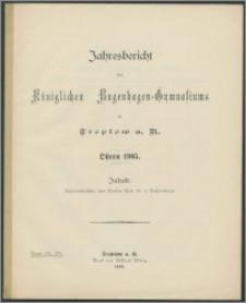 Jahresbericht des Königlichen Bugenhagen-Gymnasiums zu Treptow a. R. Ostern 1905