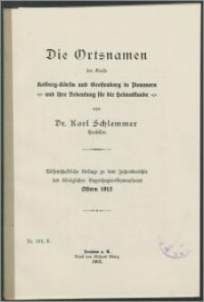 Die Ortsnamen der Kreise Kolberg-Körlin und Greifenberg in Pommern und ihre Bedeutung für die Heimatkunde