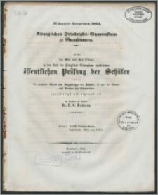 Königliches Friedrichs-Gymnasium zu Gumbinnen. Michaelis-Programm 1854. Zu der den 3ten und 4ten Oktober in dem Saale des Königlichen Gymnasiums anzustellenden öffentlichen Prüfung der Schuler