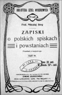 Zapiski o polskich spiskach i powstaniach. Cz. 7
