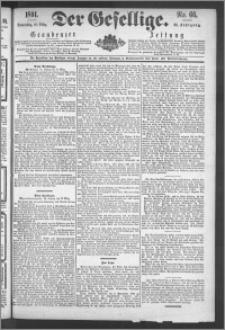 Der Gesellige : Graudenzer Zeitung 1891.03.19, Jg. 65, No. 66