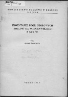 Inventaria bonorum episcopatus Wladislaviensis saeculi XVII