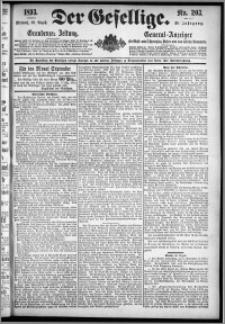 Der Gesellige : Graudenzer Zeitung 1893.08.30, Jg. 68, No. 203