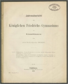 Jahresbericht des Königlichen Friedrichs-Gymnasiums zu Gumbinnen über das Schuljahr 1898/99