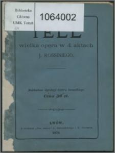 Tell : wielka opera w 4ch aktach