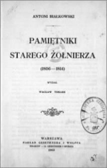 Pamiętniki starego żołnierza : (1806-1814)