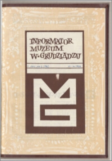 Informator Muzeum w Grudziądzu lipiec-grudzień 1984, Rok XXV nr 2 (136)