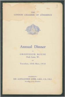 Menu COROCZNEGO OBIADU w GROSVENOR HOUSE (Annual Dinner) wydawanego przez Prezesa Londyńskiej Izby Handlu (The London Chamber of Commerce) Londyn, w dn.10 maja 1938 r.