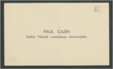 Wizytówka Paul Cazin – Doktor Filozofji Lwowskiego Uniwersytetu