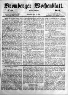 Bromberger Wochenblatt 1853.06.11 nr 47