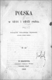 Polska w 1811 i 1813 roku : pamiętniki francuskiego dyplomaty (Ludwika barona Bignon)